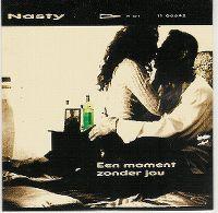 Cover Nasty [NL] - Een moment zonder jou